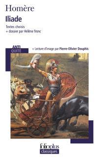 Iliade : textes choisis
