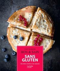 Sans gluten : recettes gourmandes testées à la maison