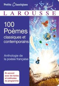 100 poèmes classiques et contemporains : anthologie de la poésie française