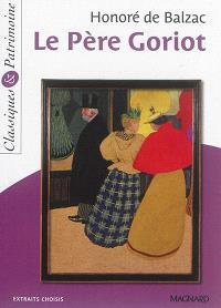 Le père Goriot : extraits choisis