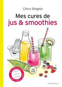 Mes cures de jus & smoothies