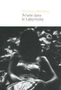 Ariane dans le labyrinthe