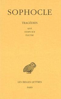 Tragédies. Volume 2, Ajax; Oedipe roi; Electre