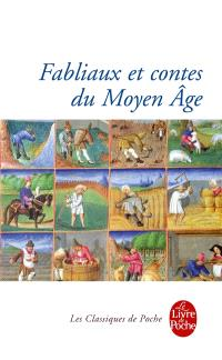 Fabliaux et contes du Moyen Age