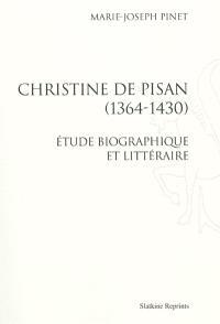 Christine de Pisan (1364-1430) : étude biographique et littéraire
