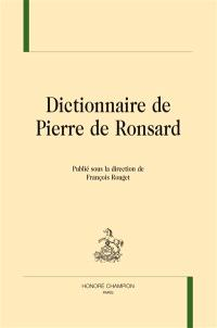 Dictionnaire de Pierre de Ronsard