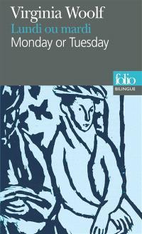 Lundi ou mardi = Monday or Tuesday