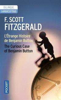 L'étrange histoire de Benjamin Button = The curious case of Benjamin Button
