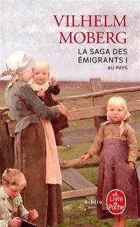 La saga des émigrants. Volume 1, Au pays