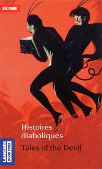 Histoires diaboliques = Tales of the devil