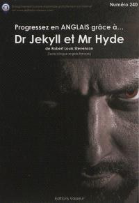 Progressez en anglais grâce à... Dr Jekyll et Mr Hyde