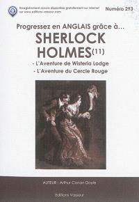 Progressez en anglais grâce à... Sherlock Holmes. Volume 11