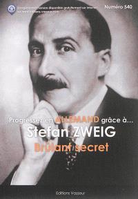 Progressez en allemand grâce à... Stefan Zweig : Brûlant secret