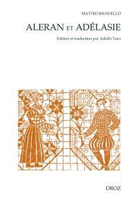 Aleran et Adélasie : édition et traduction de la nouvelle 2,27 d'après un manuscrit autographe inconnu