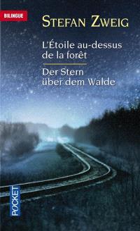 L'étoile au-dessus de la forêt = Der Stern über dem Walde