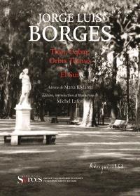 Deux fictions : Tlön, Uqbar, Orbis Tertius et El Sur