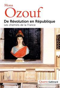 De Révolution en République : les chemins de la France