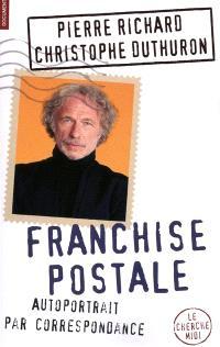 Franchise postale : autoportrait par correspondance