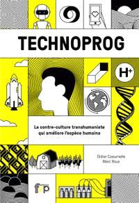 Technoprog : le transhumaniste au service du progrès social