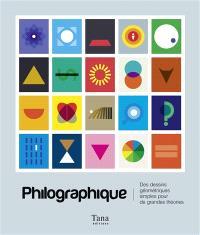 Philographique : des dessins géométriques simples pour de grandes idées