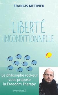 Liberté inconditionnelle