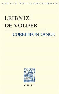 Leibniz-De Volder : correspondance. Précédé de L'ambivalence de l'action