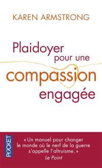 Plaidoyer pour une compassion engagée