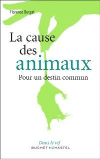 La cause des animaux : pour un destin commun