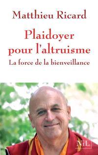 Plaidoyer pour l'altruisme : la force de la bienveillance