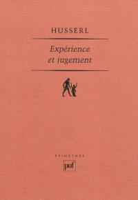 Expérience et jugement : recherches en vue d'une généalogie de la logique