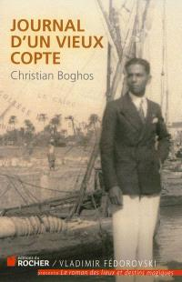 Journal d'un vieux Copte ou L'Egypte en exil