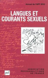 Annuel de l'APF. n° 2010, Langues et courants sexuels