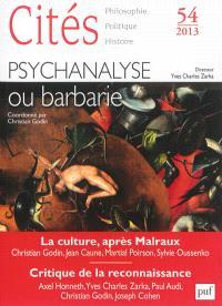 Cités. n° 54, Psychanalyse ou barbarie