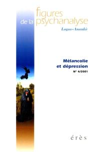 Figures de la psychanalyse. n° 4, Mélancolie et dépression