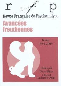 Revue française de psychanalyse, Avancées freudiennes : textes 1954-2009