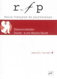 Revue française de psychanalyse. n° 4 (2013), Dépersonnalisation