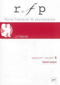 Revue française de psychanalyse. n° 5 (2013), Le paternel