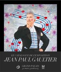 Jean-Paul Gaultier au Grand Palais : Galeries nationales du Grand Palais, Paris; 30 mars-3 août 2015