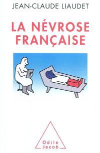 La névrose française