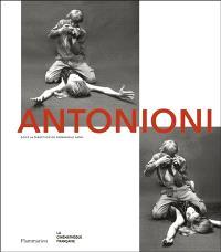 Antonioni : l'oeil d'un peintre-cinéaste : exposition, Paris, Cinémathèque française, du 9 avril au 19 juillet 2015