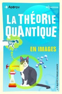 La théorie quantique : en images