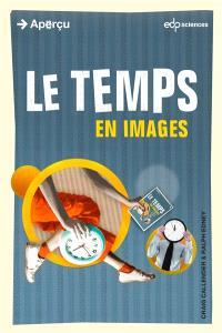 Le temps : en images