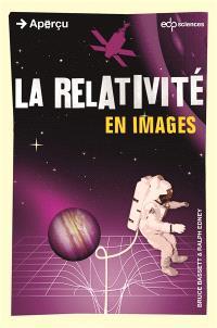 La relativité : en images