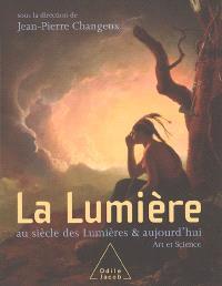 La lumière au siècle des Lumières & aujourd'hui : art et sciences : Galeries Poirel, Nancy, 16 septembre-16 décembre 2005