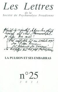 Lettres de la Société de psychanalyse freudienne (Les). n° 25, La pulsion et ses embarras
