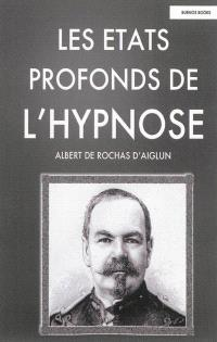 Les états profonds de l'hypnose : 1892