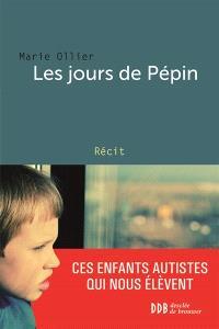 Les jours de Pépin : récit
