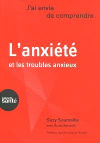 L'anxiété et les troubles anxieux