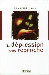 La dépression sans reproche