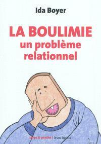 La boulimie : un problème relationnel